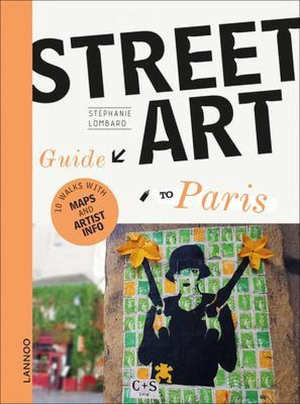 Stéphanie Lombard Street Art Guide to Paris Recensie