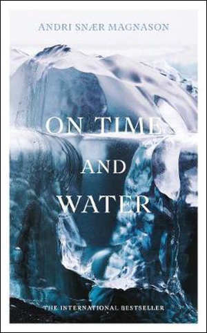 Andri Snær Magnason On Time and Water
