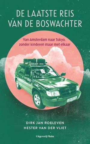 De laatste reis van de boswachter Recensie boek van Dirk Jan Roeleven en Hester van der Vliet