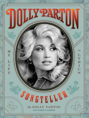 Dolly Parton Songteller My Life in Lyrics Boek