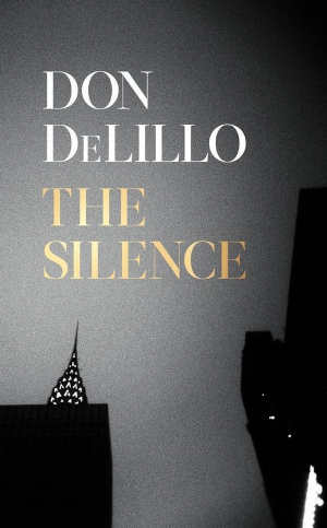Don DeLillo The Silence Recensie