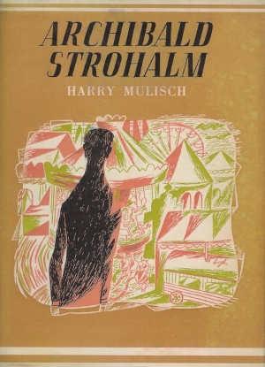 Harry Mulisch romans Archibald Strohalm roman uit 1951