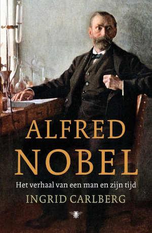 Ingrid Carlberg Alfred Nobel Biografie Recensie