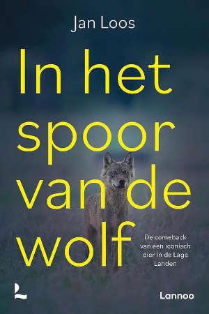 Jan Loos In het spoor van de wolf Recensie