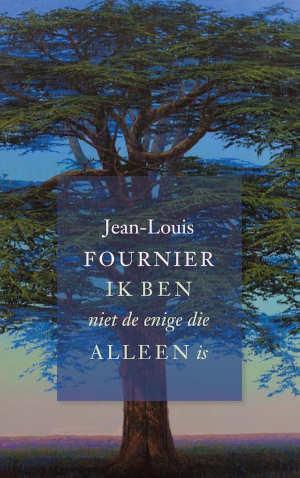 Jean-Louis Fournier Ik ben niet de enige die alleen is Recensie