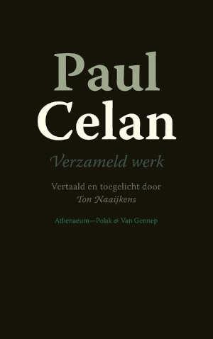 Paul Celan Verzameld werk Gedichten Nederlandse vertaling