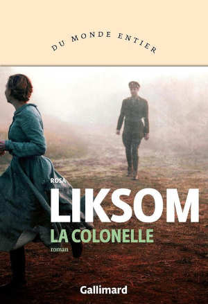 Rosa Liksom La colonelle Finse roman