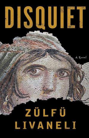 Zülfü Livaneli Disquiet Recensie en informatie Turkse roman