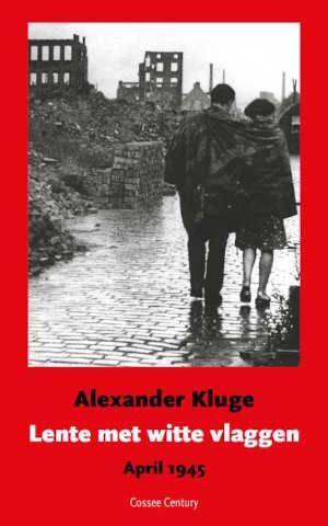Alexander Kluge Lente met witte vlaggen Recensie