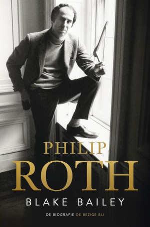 Blake Bailey Philip Roth Biografie Recensie