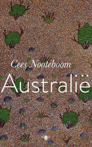 Cees Nooteboom Australië reisverhalen recensie