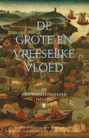 De grote en vreeselijke vloed Recensie boek over de Sint-Elisabethsvloed