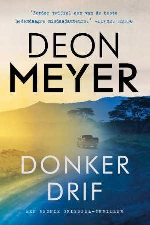 Deon Meyer Donkerdrif Recensie