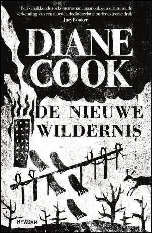 Diane Cook De nieuwe wildernis Recensie