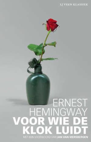 Ernest Hemingway Voor wie de klok luidt Roman uit 1940