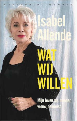 Isabel Allende Wat wij willen Recensie