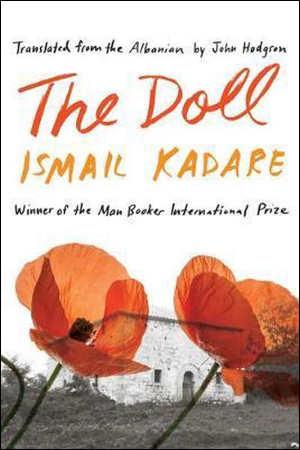 Ismail Kadare The Doll Recensie roman uit Albanië