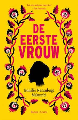 Jennifer Nansubuga Makumbi De eerste vrouw Recensie