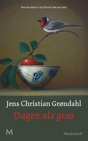 Jens Christian Grøndahl Dagen als gras Recensie