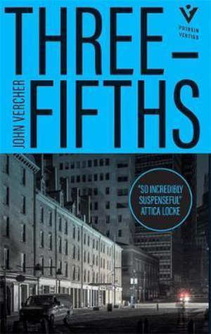 John Vercher Three-Fifths recensie en informatie