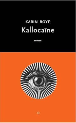Karin Boye Kallocaïne Recensie