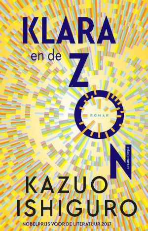 Kazuo Ishiguro Klara en de zon Recensie