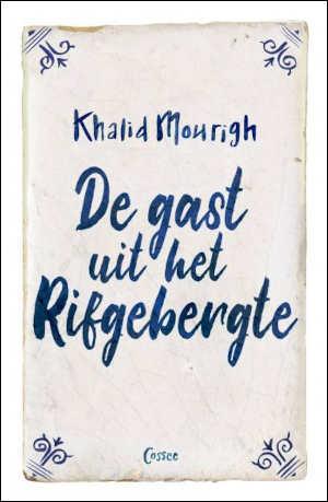 Khalid Mourigh De gast uit het Rifgebergte Recensie