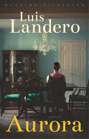 Luis Landero Aurora recensie
