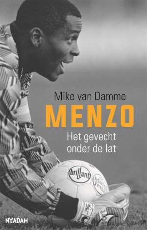 Mike van Damme Stanley Menzo biografie Recensie
