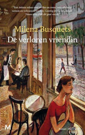 Milena Busquets De verloren vriendin Recensie