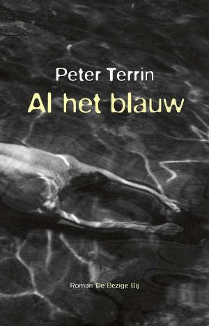 Peter Terrin Al het baluw Recensie roman