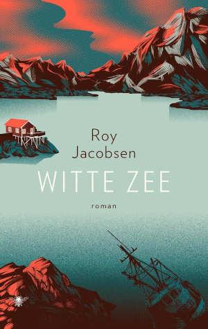 Roy Jacobsen Witte zee recensie
