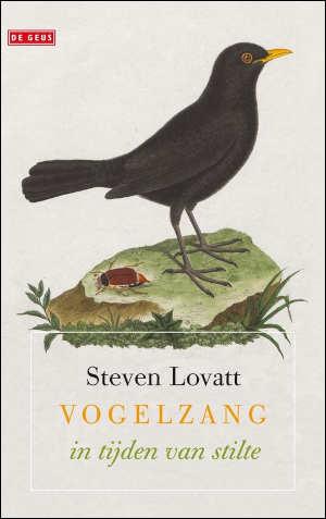 Steven Lovatt Vogelzang in tijden van stilte Recensie