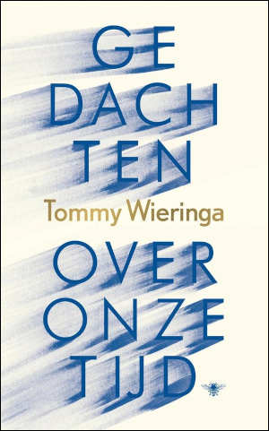 Tommy Wieringa Gedachten over onze tijd Recensie