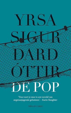 Yrsa Sigurðardóttir De pop Recensie