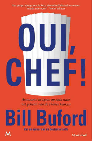 Bill Buford Oui, Chef! Recensie