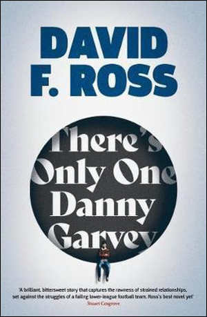 David F. Ross There's Only One Danny Garvey Recensie