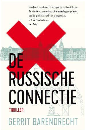 Gerrit Barendrecht De Russische connectie Recensie