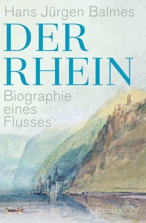 Hans Jürgen Balmes Der Rhein Boek over de Rijn