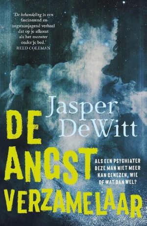 Jasper DeWitt De angstverzamelaar Recensie