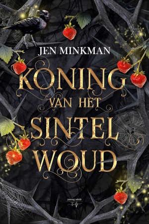 Jen Minkman Koning van het Sintelwoud Recensie