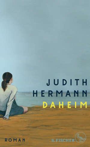 Judith Hermann Daheim Recensie