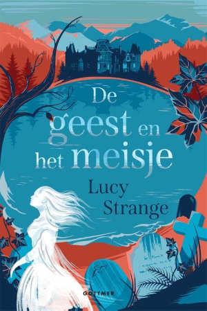 Lucy Strange De geest en het meisje Recensie