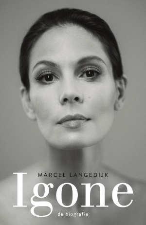 Marcel Langedijk Igone de Jong Biografie Recensie