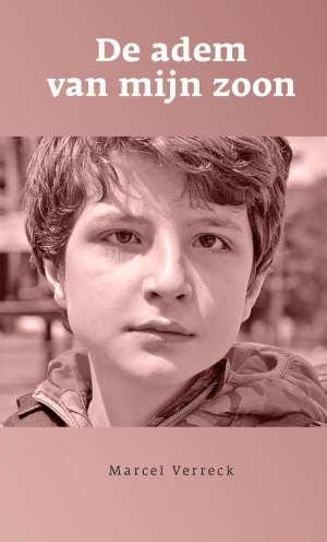 Marcel Verreck De adem van mijn zoon Recensie