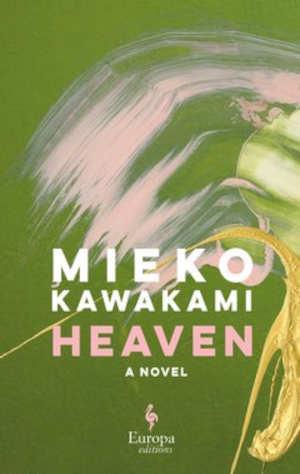 Mieko Kawakami Heaven Recensie