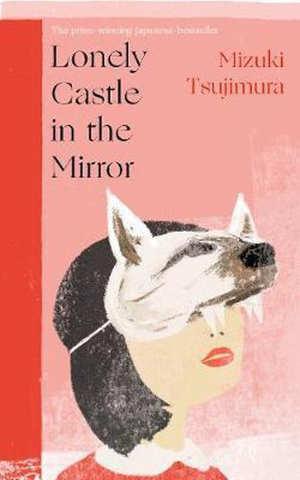 Mizuki Tsujimura Lonely Castle in the Mirror Recensie