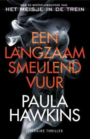 Paula Hawkins Een langzaam smeulend vuur Recensie thriller