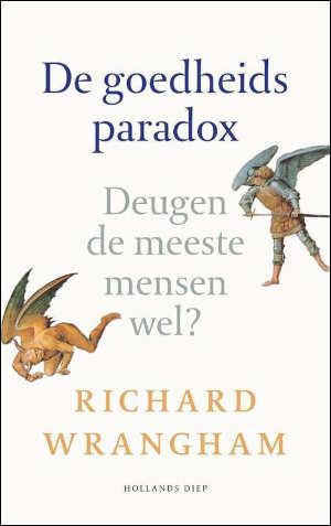 Richard Wrangham De goedheidsparadox Recensie