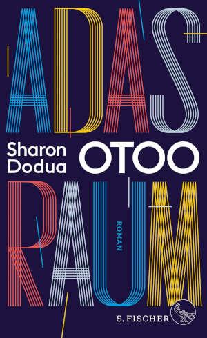 Sharon Dodua Otoo Adas Raum Recensie